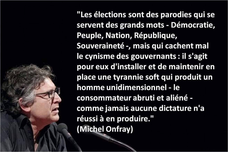 Les éléctions selon Onfray